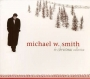 Michael W. Smith - The Christmas Collection (2CD)