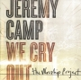 Jeremy Camp - We Cry Out: The Worship Project (CD/DVD)