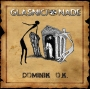 Glasnici Nade - Dominik O.K. (CD/DVD)