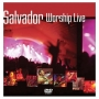 Salvador - Live Worship (CD)