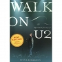Steve Stockman - Walk On: The Spiritual Journey Of U2 (knjiga)