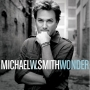 Michael W. Smith - Wonder (CD)