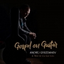 Andrej Grozdanov & World Guitarists - Gospel on Guitar