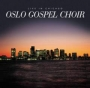 Oslo Gospel Choir - Live in Chicago (CD)