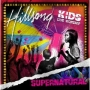 Hillsong Kids - Supernatural (CD)
