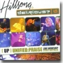 Hillsong + Delirious? - UP Unified: Praise (CD)