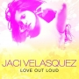 Jaci Velasquez - Love Out Loud (CD)