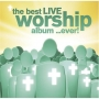 The Best Worship Album ...ever! - 3CD